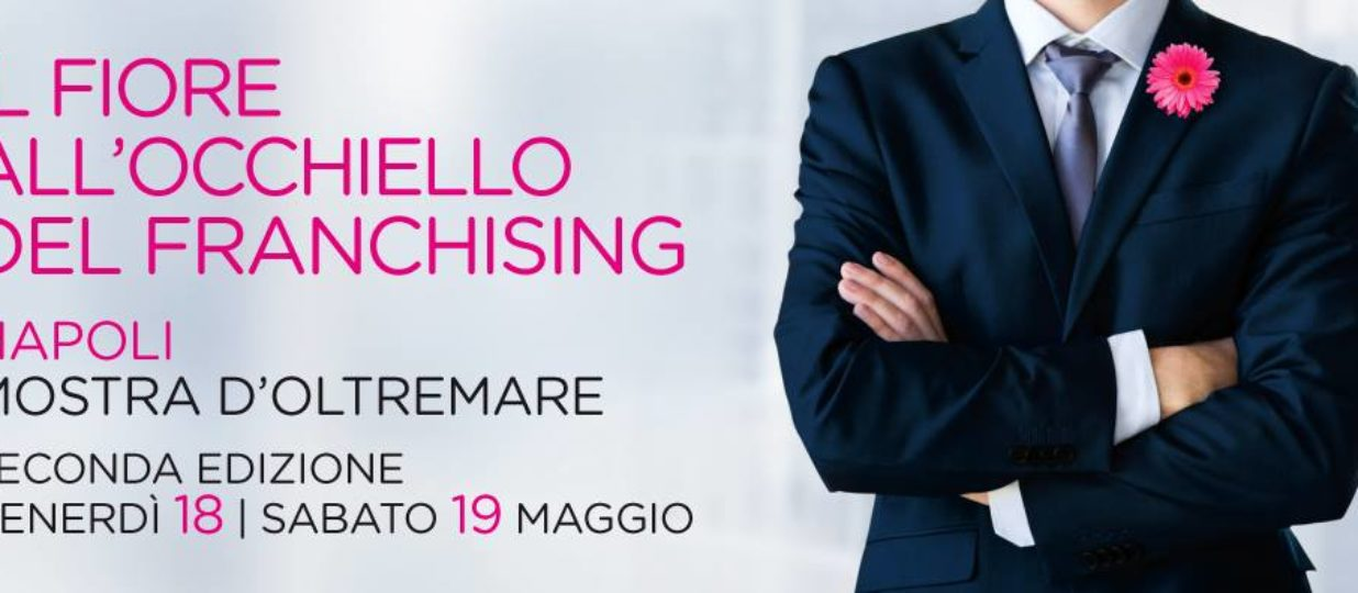Expo Franchising Napoli: strumenti di web marketing per franchising